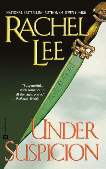 Under Suspicion ebook by Rachel Lee