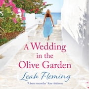 A Wedding in the Olive Garden audiobook by Leah Fleming