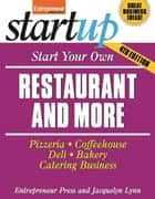Start Your Own Restaurant and More ebook by Entrepreneur Press,Jacquelyn Lynn