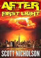 After: First Light - A free book ebook by Scott Nicholson