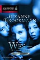 Wes - Wächter der Nacht: Operation Heartbreaker - Romantic Suspense ebook by Suzanne Brockmann