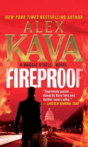 Fireproof - A Maggie O'Dell Novel ebook by Alex Kava