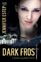 ebook Dark Frost de Jennifer Estep