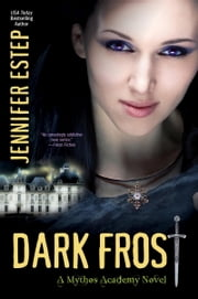 Dark Frost ebook by Jennifer Estep