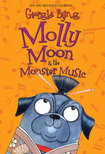 Molly Moon & the Monster Music ebook by Georgia Byng