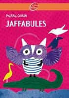 Jaffabules ebook by Pierre Coran