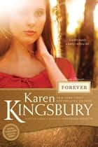 Forever ebook by Karen Kingsbury