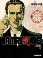 La Traque T02 - Le Messager ebook by Jean-Claude Bartoll, Jef