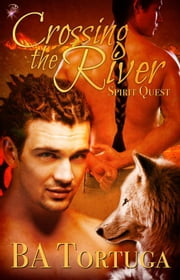Crossing the River ebook by BA Tortuga