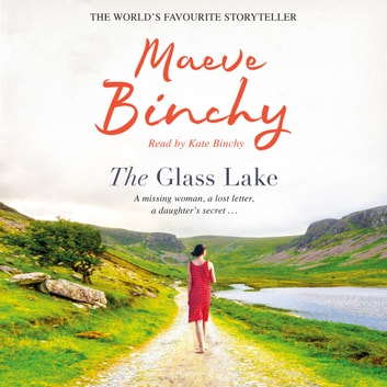 The Glass Lake audiobook by Maeve Binchy