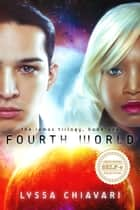Fourth World ebook by Lyssa Chiavari