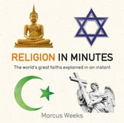 Religion in Minutes ebook by Marcus Weeks