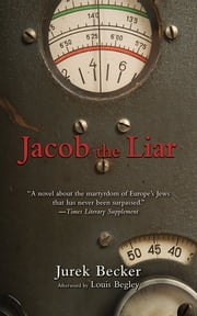 Jacob The Liar ebook by Jurek Becker