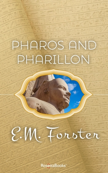 Pharos and Pharillon - Primary Source Edition ebook by E M Forster