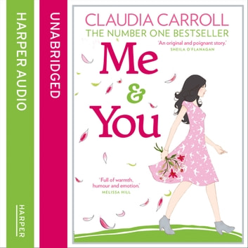 Me and You audiobook by Claudia Carroll