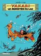 Yakari - tome 17 - Le Monstre du lac ebook by Job, Derib, Derib