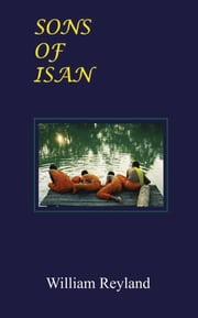 Sons of Isan ebook by William Reyland