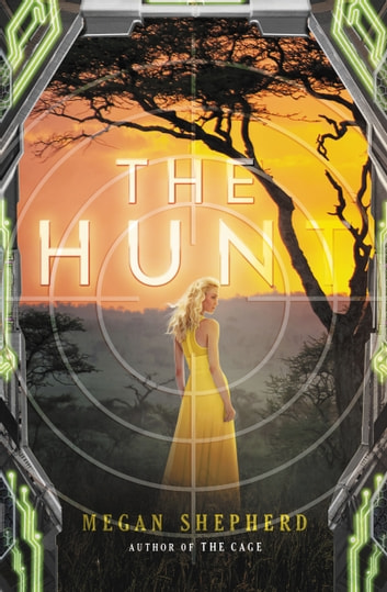 The Hunt ebook by Megan Shepherd