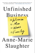 Unfinished Business, Women Men Work Family