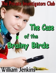 The Case of the Brainy Birds ebook by William Jenkins