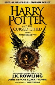 Harry Potter and the Cursed Child – Parts One and Two (Special Rehearsal Edition) ebook by Kobo.Web.Store.Products.Fields.ContributorFieldViewModel