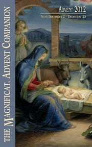 2012 Magnificat Advent Companion ebook by Magnificat