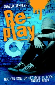 Re-play ebook by Angelo Vergeer