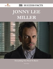 Jonny Lee Miller 122 Success Facts - Everything you need to know about Jonny Lee Miller ebook by Sara Klein