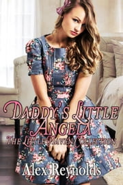Daddy's Little Angela ebook by Alex Reynolds