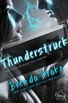 Thunderstruck ebook by Brenda Drake
