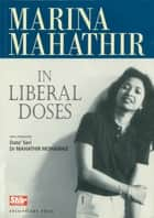 In Liberal Doses ebook by Marina Mahathir