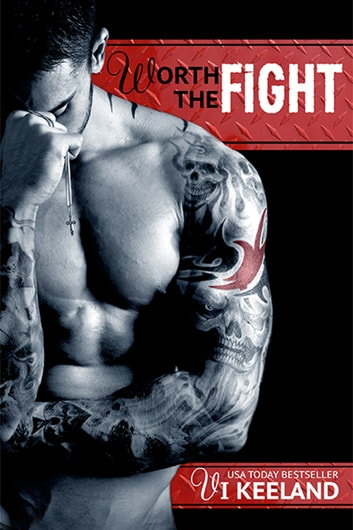 Worth the Fight ebook by Vi Keeland