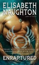 Enraptured ebook by Elisabeth Naughton