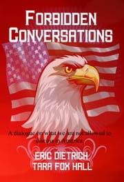 Forbidden Conversations ebook by Eric Dietrich,Tara Fox Hall