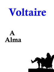 A Alma ebook by Voltaire