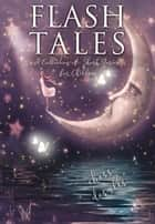 Flash Tales ebook by Chess Desalls