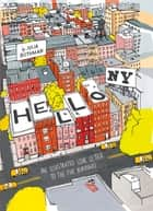 Hello, New York - An Illustrated Love Letter to the Five Boroughs ebook by Julia Rothman