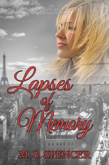 Lapses of Memory ebook by M. S. Spencer