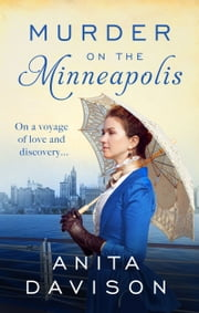 Murder on the Minneapolis - A murder mystery that will keep you guessing ebook by Anita Davison