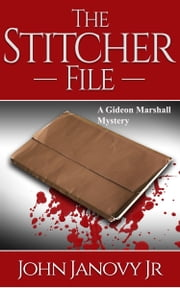 The Stitcher File ebook by John Janovy Jr.
