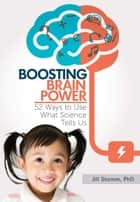 Boosting Brain Power ebook by Jill Stamm