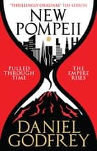 New Pompeii ebook by Daniel Godfrey