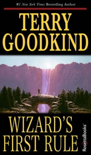 Wizard's First Rule ebook by Terry Goodkind