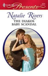 The Diakos Baby Scandal ebook by Natalie Rivers