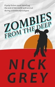 Zombies From The Deep ebook by Nick Grey