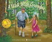 A Walk With Grandpa ebook by Sharon K. Solomon