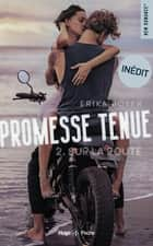 Promesse tenue - tome 2 Sur la route ebook by Erika Boyer