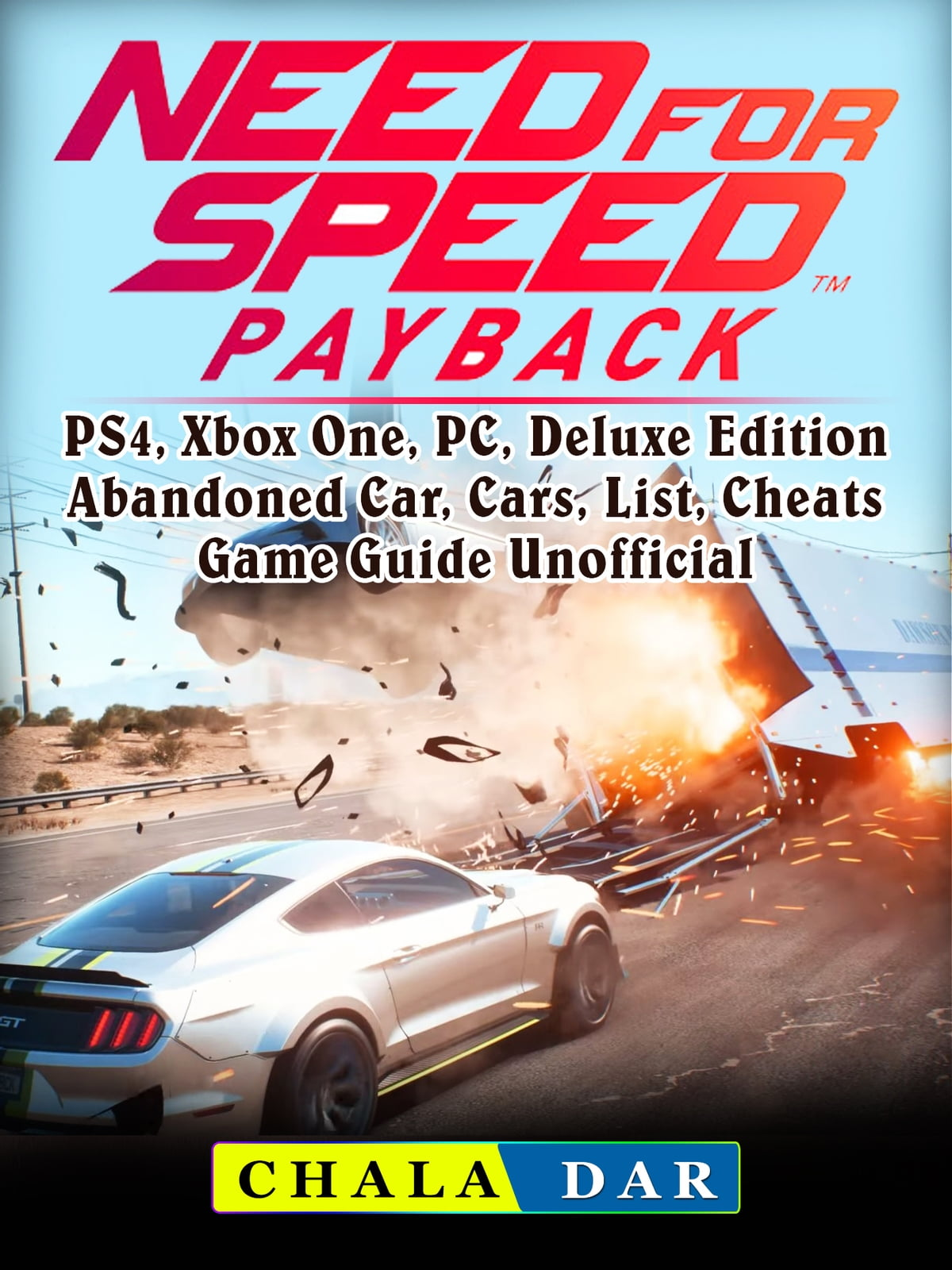 Need For Speed Payback Ps4 Xbox One Pc Deluxe Edition