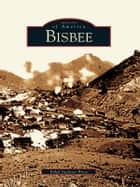 Bisbee ebook by Ethel Jackson Price