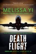 Death Flight ebook by Melissa Yi